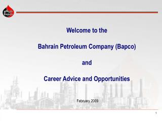 Welcome to the Bahrain Petroleum Company (Bapco) and Career Advice and Opportunities