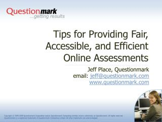 Tips for Providing Fair, Accessible, and Efficient  Online Assessments