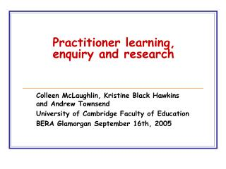 Practitioner learning, enquiry and research