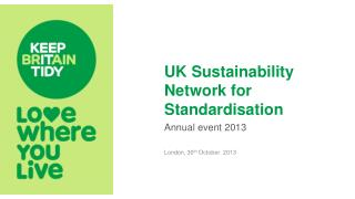 UK Sustainability Network for  Standardisation