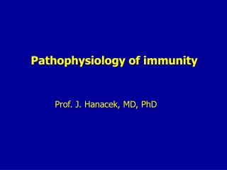 Pathophysiology of immunity