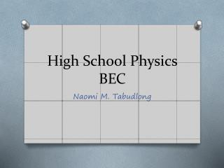 High School Physics BEC