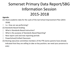 Somerset Primary Data Report/SBG Information Session 2015-2018