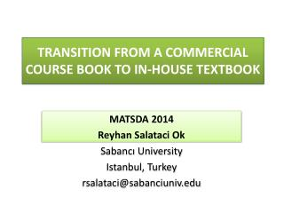 TRANSITION FROM A COMMERCIAL COURSE BOOK TO IN-HOUSE TEXTBOOK