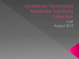 Update on Technology Readiness Tool Data Collection