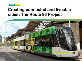 Creating connected and liveable cities: The Route 96 Project