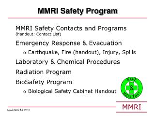 MMRI Safety Program