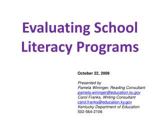 Evaluating School Literacy Programs