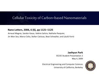 Cellular Toxicity of Carbon - based Nanomaterials