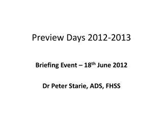 Preview Days 2012-2013