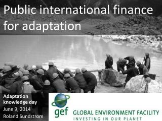 Public international finance for adaptation