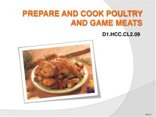 PREPARE AND COOK POULTRY AND GAME MEATS