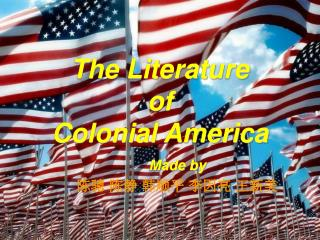 The Literature  of  Colonial America