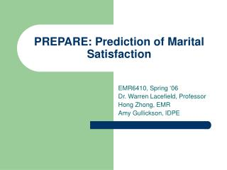 PREPARE: Prediction of Marital Satisfaction