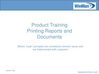 """Where """"Lean"""" principles are considered common sense and are implemented with a passion!"""