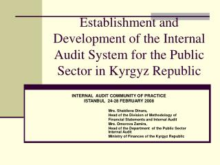 Establishment and Development of the Internal Audit System for the Public Sector in Kyrgyz Republic