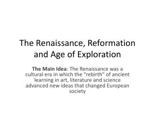 The Renaissance, Reformation and Age of Exploration