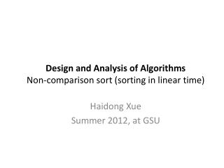 Design  and Analysis of Algorithms Non-comparison sort (sorting in linear time)