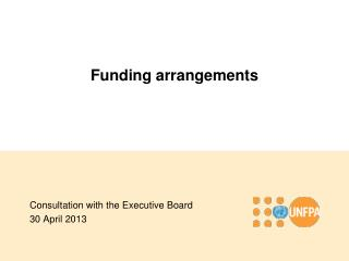 Funding arrangements
