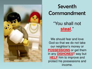 "Seventh Commandment ""You shall not  steal ."""