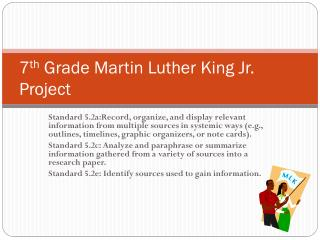 7 th  Grade Martin Luther King Jr. Project