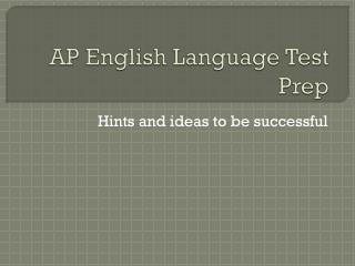 AP English Language Test Prep