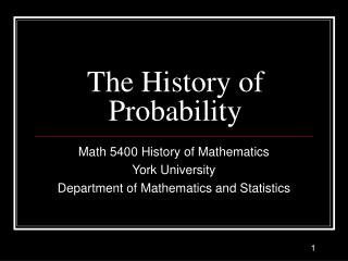 The History of Probability
