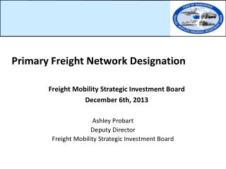 Primary Freight Network Designation