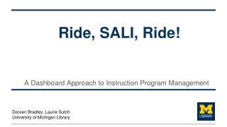 Ride, SALI, Ride!
