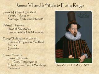 James VI and I: Style & Early Reign
