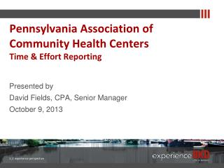 Pennsylvania Association of  Community Health Centers Time & Effort Reporting