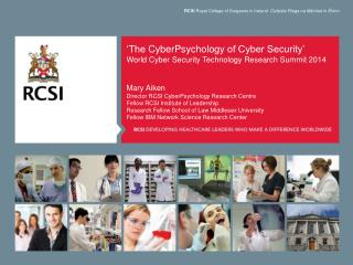 'The  CyberPsychology  of Cyber  Security' World Cyber Security Technology Research  Summit 2014