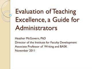 Evaluation of Teaching Excellence, a Guide for Administrators