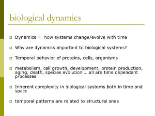 biological dynamics