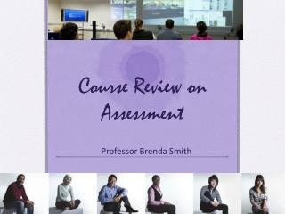 Course Review on Assessment