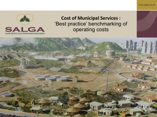 Cost of Municipal Services : 'Best practice' benchmarking of operating costs