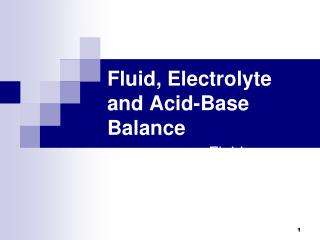 Fluid, Electrolyte and Acid-Base Balance