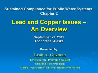 Leah A. Guzman  Environmental Program Specialist Drinking Water Program