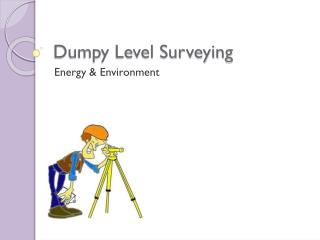 Dumpy Level Surveying