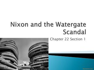 Nixon and the Watergate Scandal