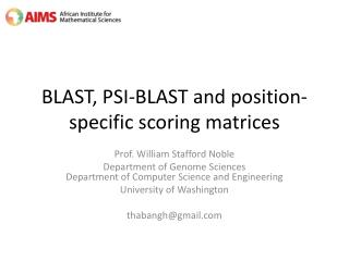 BLAST, PSI-BLAST and position-specific scoring matrices