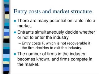 Entry costs and market structure