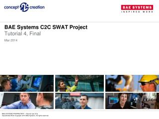 BAE Systems C2C  SWAT Project