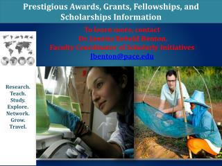 Prestigious Awards, Grants, Fellowships, and Scholarships Information