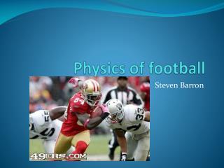Physics of football