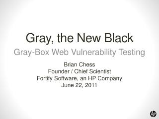 Gray, the New Black