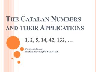The Catalan Numbers and their Applications