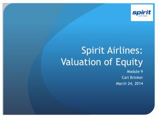 Spirit Airlines:  Valuation of Equity