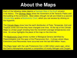 About the Maps