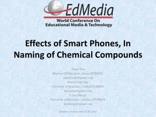 Effects of Smart Phones, In Naming of Chemical  Compounds